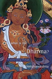 What Is the Dharma? | Sangharakshita |