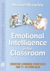 Emotional Intelligence in the Classroom | Michael Brearley |