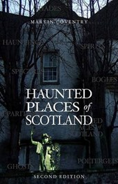 Haunted Places of Scotland