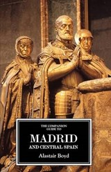 The Companion Guide to Madrid and Central Spain | Richard Oliver |