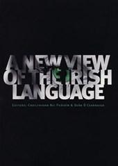 A New View of the Irish Language