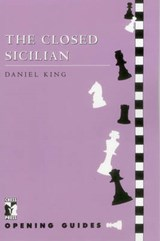 The Closed Sicilian | Daniel King |