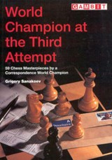 World Champion at the Third Attempt | Grigory Sanakoev |