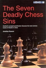 The Seven Deadly Chess Sins | Jonathan Rowson |