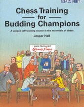 Chess Training for Budding Champions | Jesper Hall |