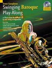 Swinging Baroque Play-Along. Tenor-Saxophon