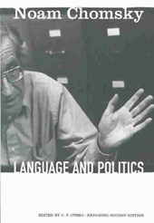 Language and Politics | Chomsky, Noam ; Otero, Carlos P. |