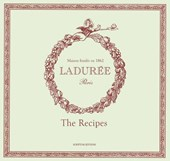 Laduree : sucre: the recipes | Philippe Andrieu |