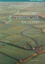 Historic Landscape Analysis | Stephen Rippon |