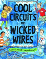 Cool Circuits and Wicked Wires | Susan Martineau |