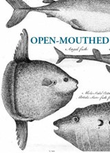 Open-Mouthed | James Crowden |