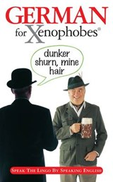 German for Xenophobes | Drew Launay |