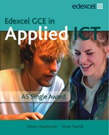 GCE in Applied ICT: AS Student's Book and CD | Steven Farrell |
