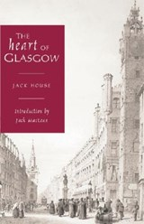 The Heart of Glasgow | Jack House |