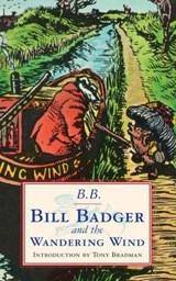 Bill Badger and the 'wandering Wind' | auteur onbekend |