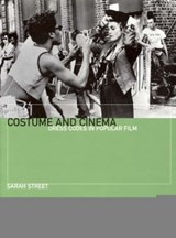 Costume and Cinema | Sarah Street |