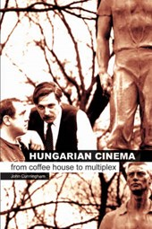 Hungarian Cinema - From Coffee House to Multiplex