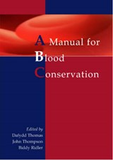 Manual for Blood Conservation | D Thomas |