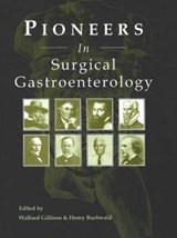 Pioneers in Surgical Gastroenterology | Henry Buchwald |