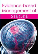 Evidence-Based Management of Stroke | BILLER,  Jose |