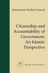 Citizenship and Accountability of Government | Mohammed Hashim Kamali |
