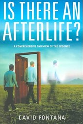 Is There An Afterlife? | David Fontana |