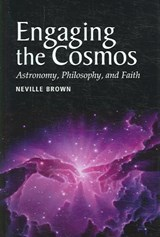Engaging the Cosmos | Neville Brown |