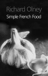 Simple French Food | Richard Olney |