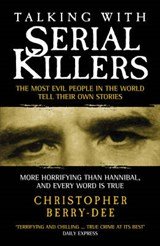 Talking with Serial Killers | Christopher Berry-Dean |