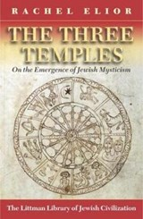The Three Temples | Rachel Elior |