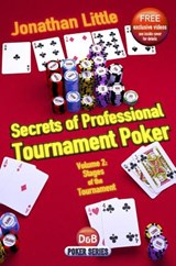 Secrets of Professional Tournament Poker, Volume 2 | Jonathan Little |
