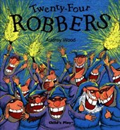 Twenty Four Robbers | Audrey Wood |