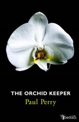 The Orchid Keeper | Paul Perry |