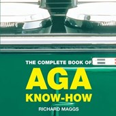 Complete Book of Aga Know-how | Richard Maggs |