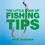 The Little Book of Fishing Tips | Michael Devenish |