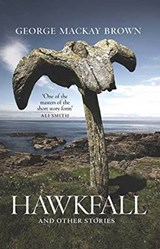 Hawkfall | George Mackay Brown |