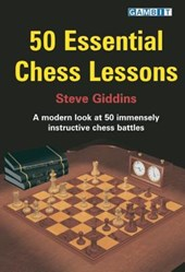 50 Essential Chess Lessons | Steve Giddins |