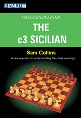 Chess Explained | Sam Collins |