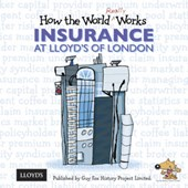 How the World Really Works: Insurance at Lloyd's of London | Guy Fox |