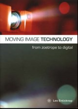 Moving Image Technology - from Zoetrope to Digital | Leo Enticknap |