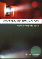 Moving Image Technology - from Zoetrope to Digital