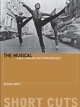 The Musical - Race, Gender, and Performance | Susan Smith |