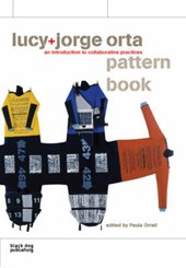 Lucy + Jorge Orta Pattern Book