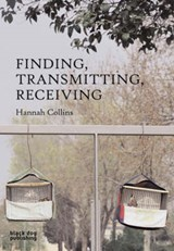 Finding, Transmitting, Receiving | Hannah Collins |