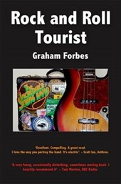 Rock and Roll Tourist | Graham Forbes |