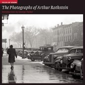 The Photographs of Arthur Rothstein | George Packer & Amy Pastan |
