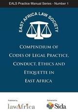 Compendium of Codes of Legal Practice | East Africa Law Society |