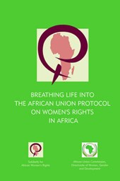 Breathing Life into the African Union Protocal on Women's Ri