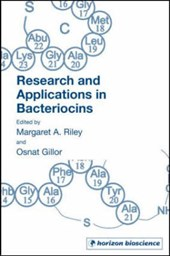 Research and Applications in Bacteriocins