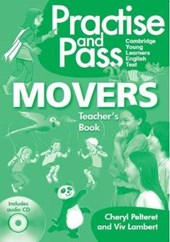 PRACTISE & PASS MOVERS TEACHER GUIDE W/AUD CD